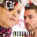 Cary Nokey - Incredible