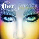 Cher - I Walk Alone
