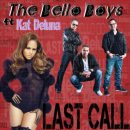 The Bello Boys ft Kat DeLuna - Last Call